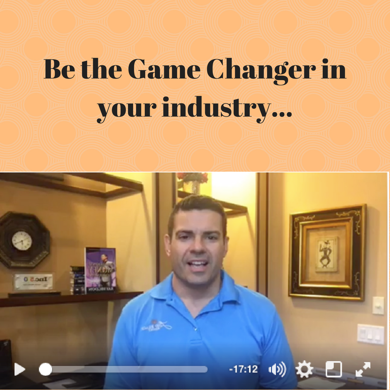 Be the Game Changer in your industry