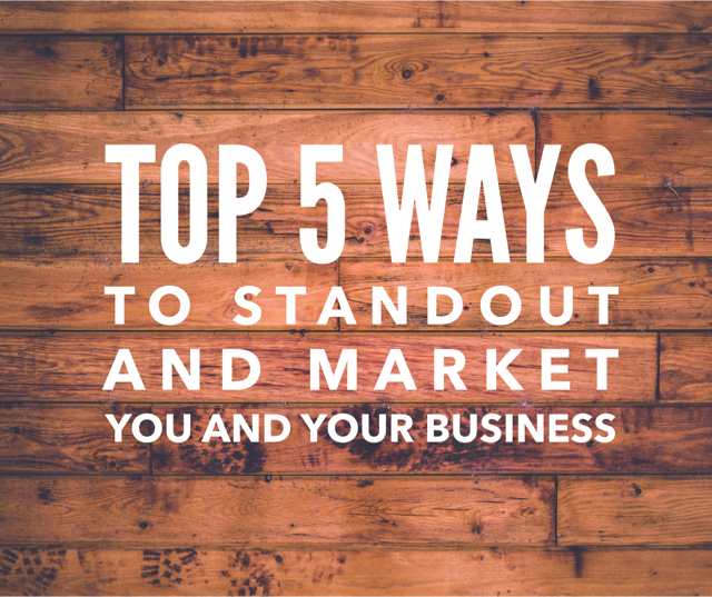 Top 5 ways to stand out in your marketing