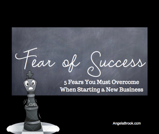 5 Fears You Must Overcome When Starting a New Business