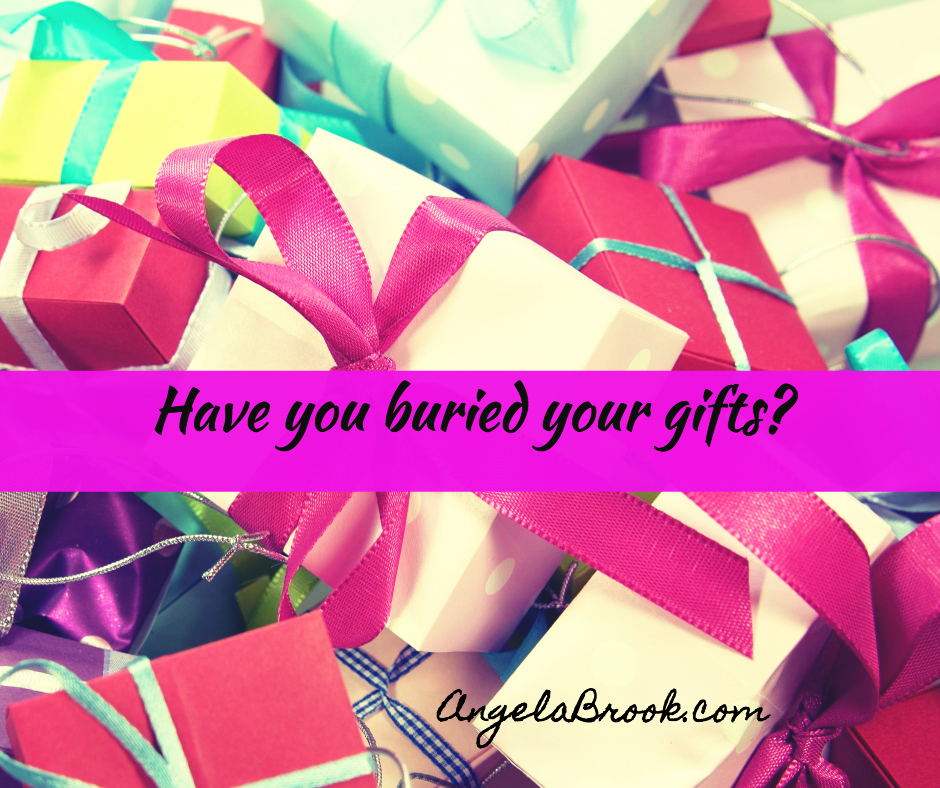 Have you buried your gifts - Nurse to Blogger Building a Empire with Women